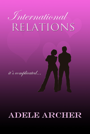 International Relations by Adele Archer