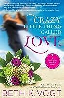 Crazy Little Thing Called Love (Destination Wedding, #1)