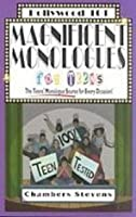 Magnificent Monologues for Teens: The Teens' Monologue Source for Every Occasion (Hollywood 101)
