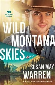 Wild Montana Skies (Montana Rescue, #1)