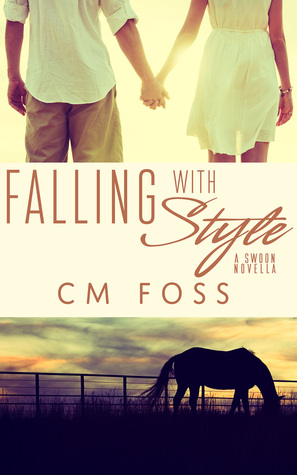 Falling With Style by C.M. Foss