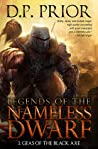 Download ebook Geas of the Black Axe (Legends of the Nameless Dwarf, #2) by D.P. Prior
