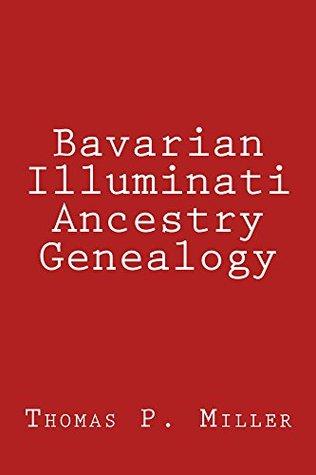 Bavarian Illuminati Ancestry Genealogy