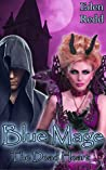 The Dead Heart (Blue Mage #2)