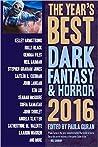 The Year's Best Dark Fantasy & Horror 2016