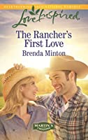 The Rancher's First Love (Martin's Crossing Book 4)