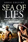 SEA OF LIES: JACQUELINE & DWAYNE'S STORY (HORSESHOE BAY ROMANCE Book 1)