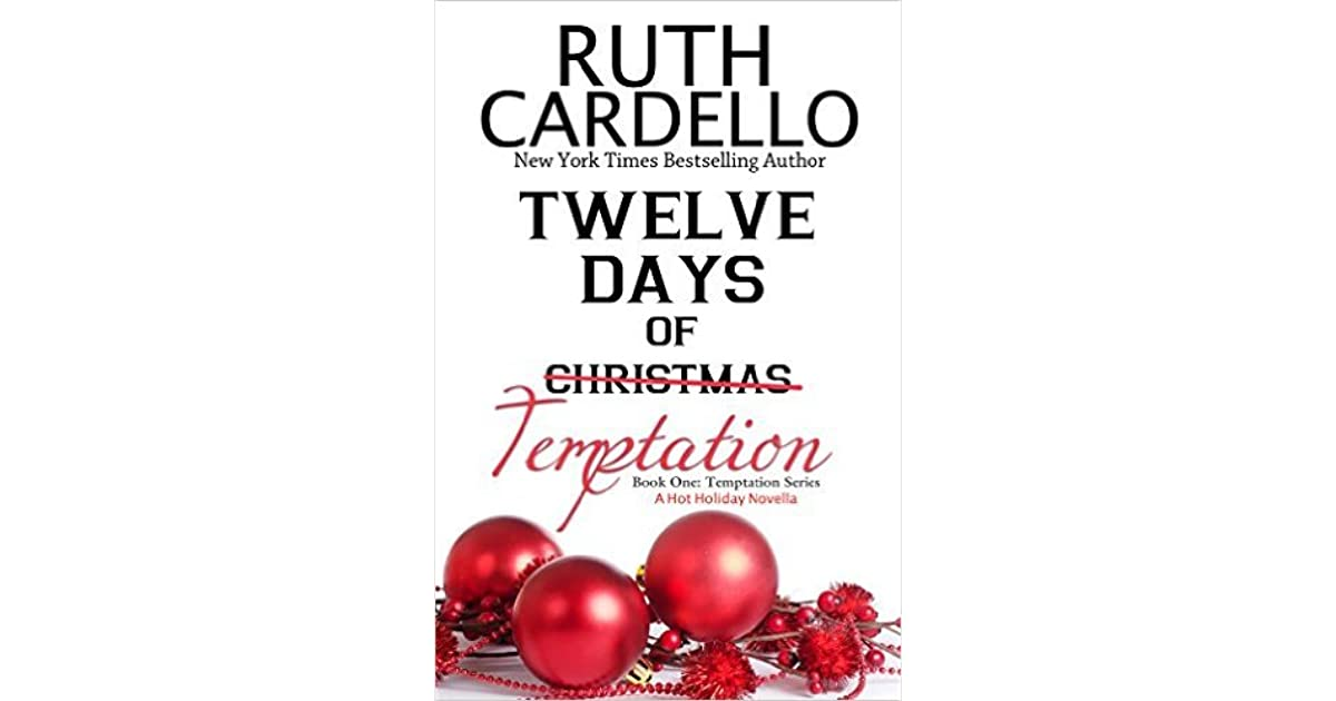 Twelve Days of Temptation (Temptation, #1) by Ruth Cardello