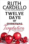 Twelve Days of Temptation (Temptation, #1)