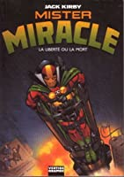 Mister Miracle: La liberté ou la mort (Mr. Miracle, #1)
