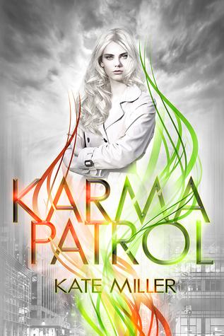 Karma Patrol (The Fate Divisions #1)