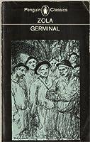 Germinal (Les Rougon-Macquart, #13)