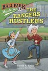 The Rangers Rustlers (Ballpark Mysteries, #12)