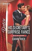 His secretary's surprise fiance (Bayou Billionaires #2)