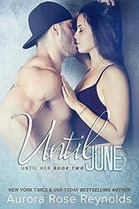 Until June (Until Her/Him, #3)