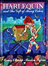 Harlequin and the Gift of Many Colours by Remy Charlip