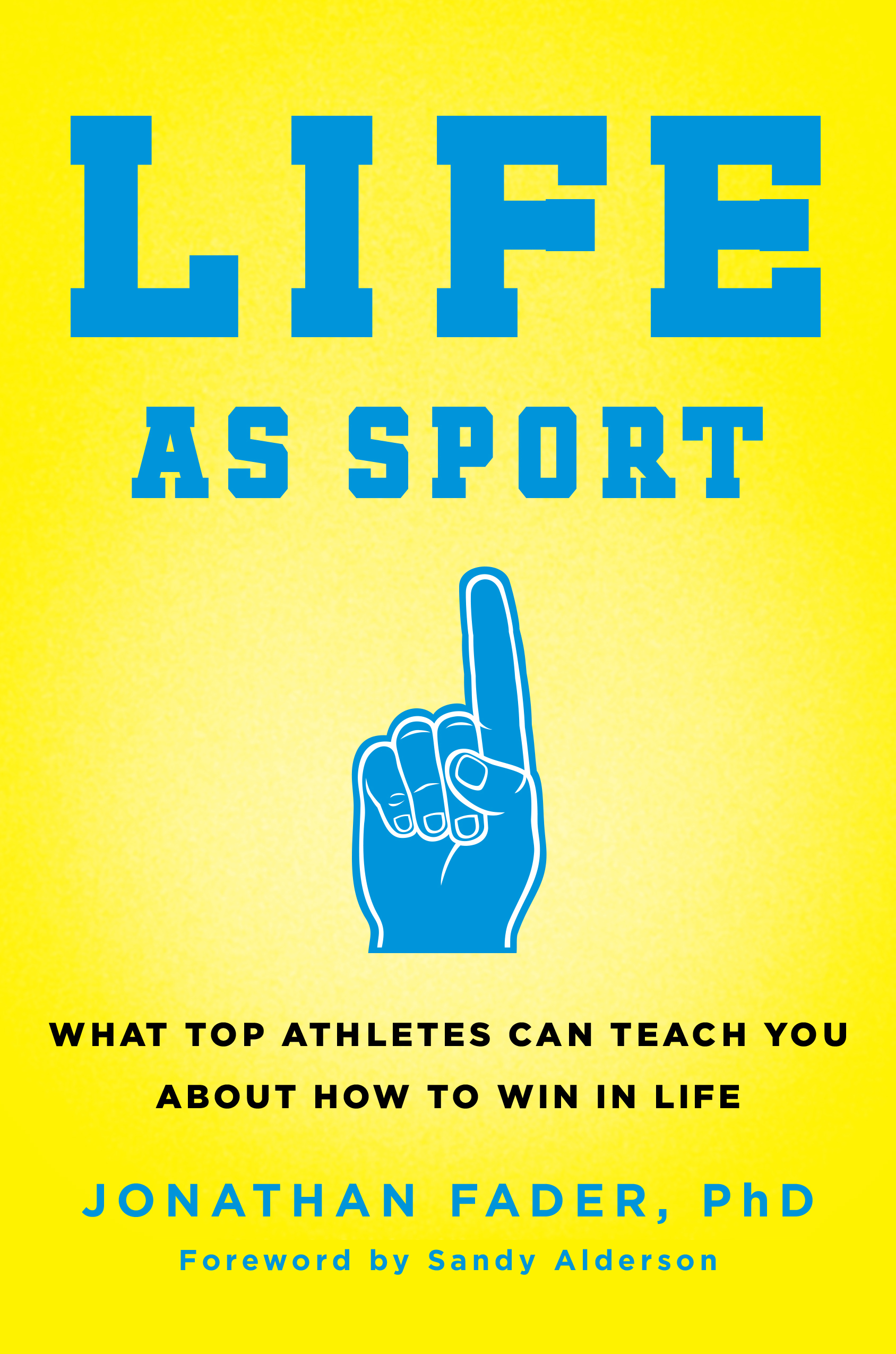 Life-as-Sport-What-Top-Athletes-Can-Teach-You-about-How-to-Win-in-Life