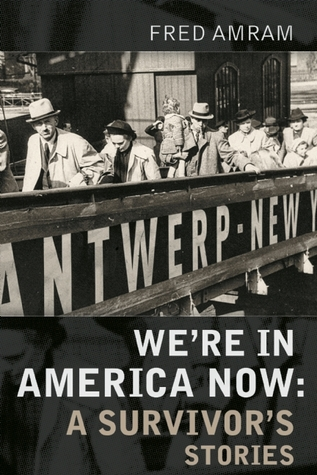 We're in America Now by Fred Amram