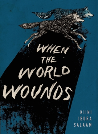 When the World Wounds
