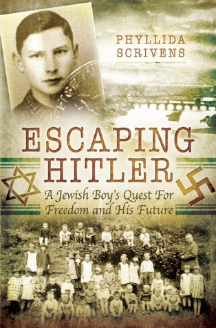 Escaping Hitler: A Jewish Boy's Quest for Freedom and His Future