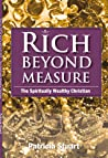 Rich Beyond Measure: The Spiritually Wealthy Christian