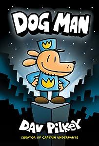 Dog Man (Dog Man, #1)