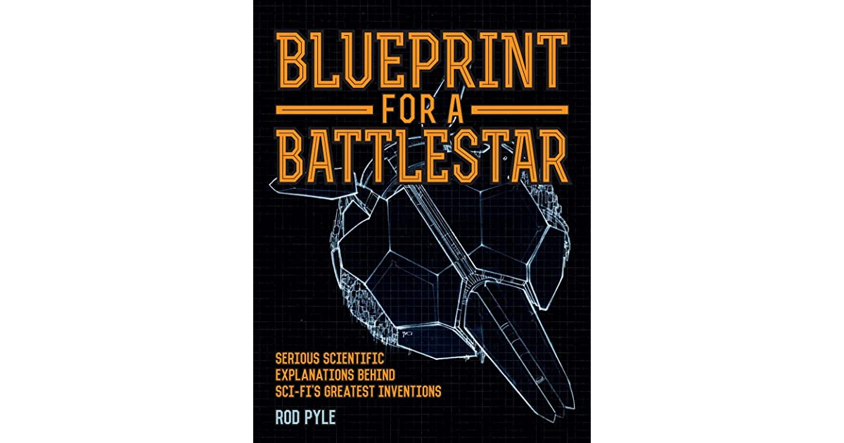 Blueprint for a battlestar by rod pyle malvernweather Images