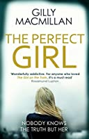 The Perfect Girl: The international thriller sensation