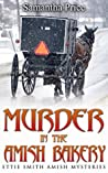 Murder in the Amish Bakery (Ettie Smith Amish Mysteries #3)