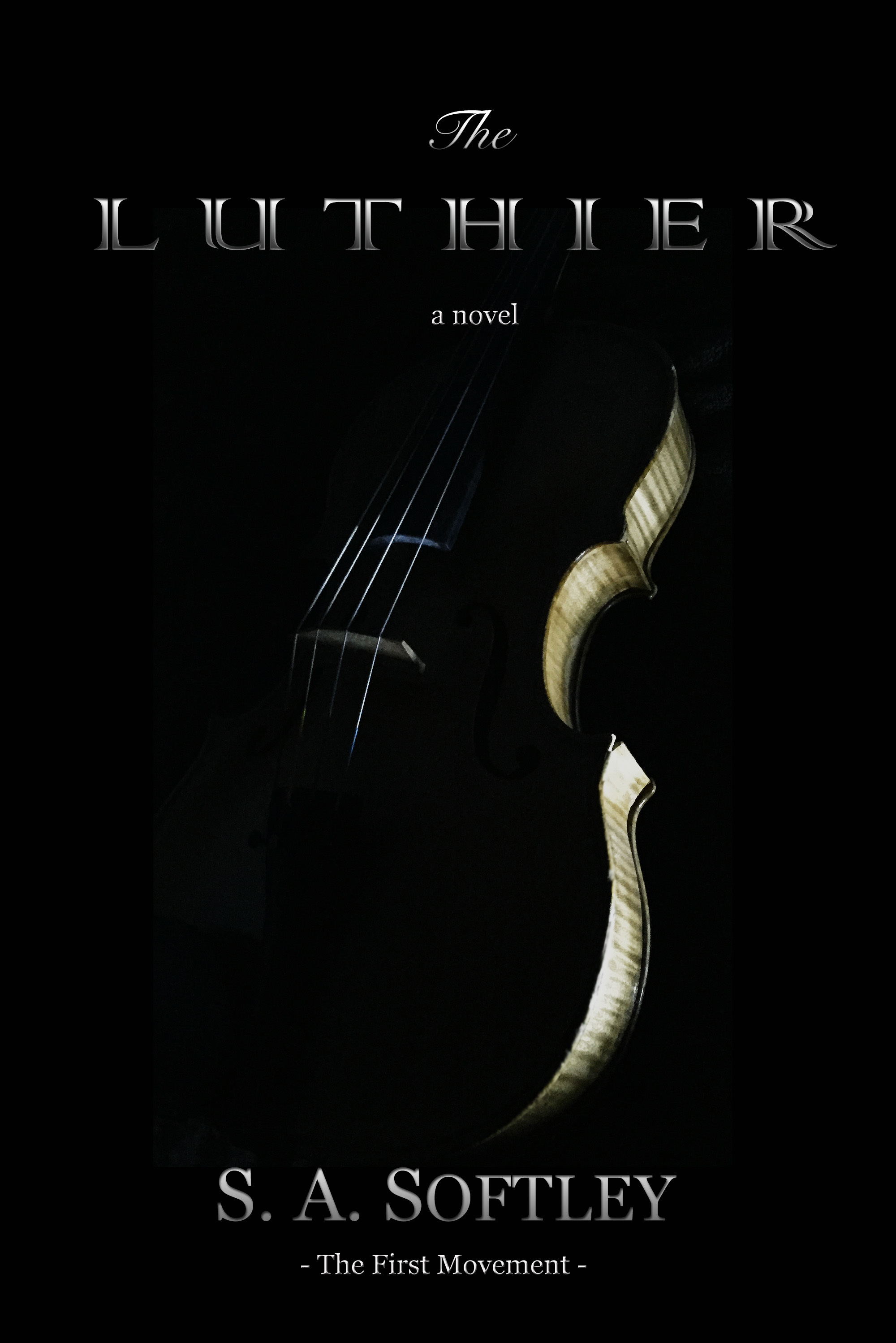 The Luthier  by  S.A. Softley