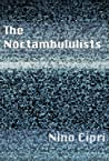 The Noctambulists