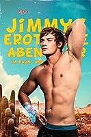 Jimmys erotische Abenteuer im Raum- und Zeitkontinuum (Episode 1)