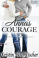 Anna's Courage (Rose Island, #1)