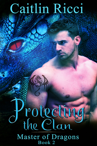 Protecting the Clan (Master of Dragons, #2)