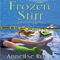 Frozen Stiff (Mattie Winston Mysteries, #3)