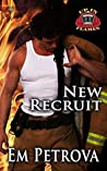 New Recruit (Up in Flames, #1)