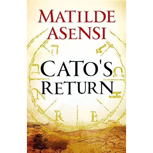 Cato The Younger Quotes: Cato's Return (Catón, #2) By Matilde Asensi
