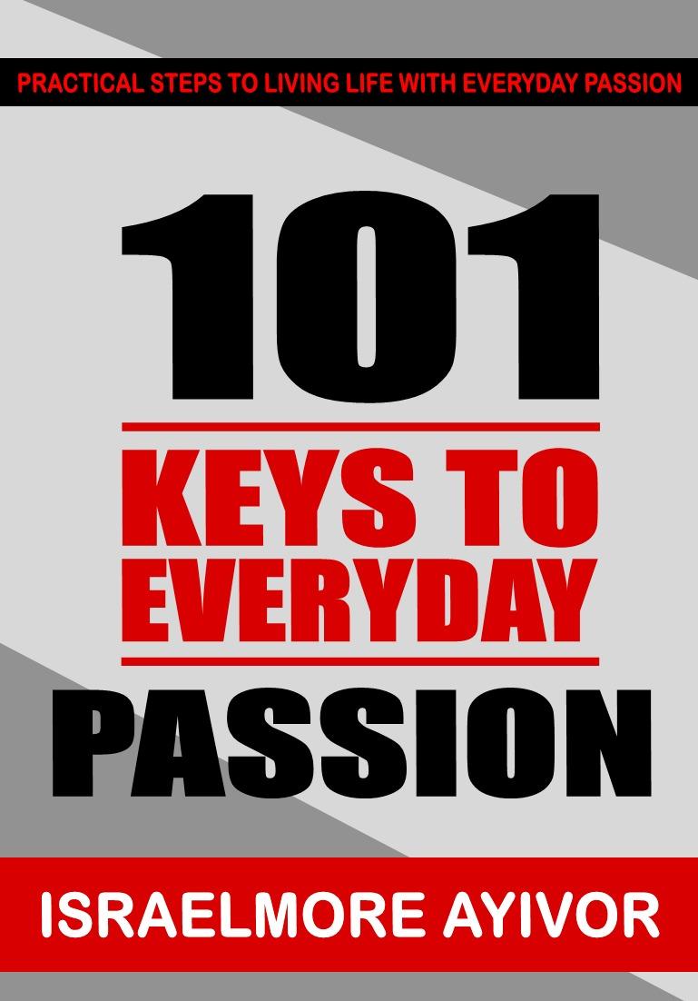 101 Keys To Everyday Passion