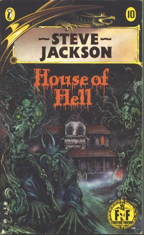 House of Hell (Fighting Fantasy, #10)