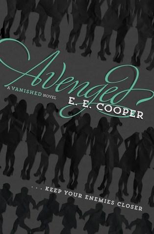 Avenged (Vanished, #2)