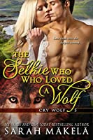 The Selkie Who Loved A Wolf (Cry Wolf, #5)