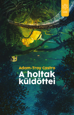 Emissaries from the Dead (Andrea Cort, #1) by Adam-Troy Castro