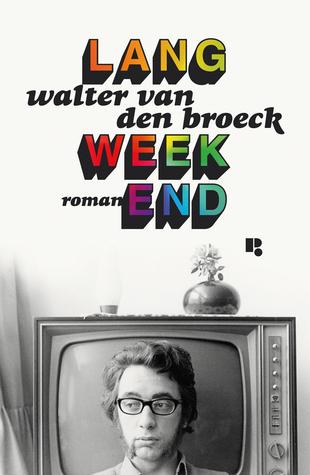 Lang Weekend By Walter Van Den Broeck