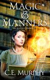 Magic and Manners (Austen Chronicle, #1)