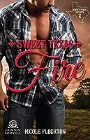 Sweet Texas Fire