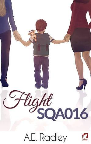 Flight SQA016 (The Flight Series, #1) by A E  Radley