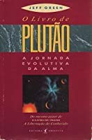 O Livro de Plutão - A Jornada Evolutiva da Alma