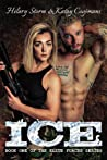 ICE (Elite Forces, #1)