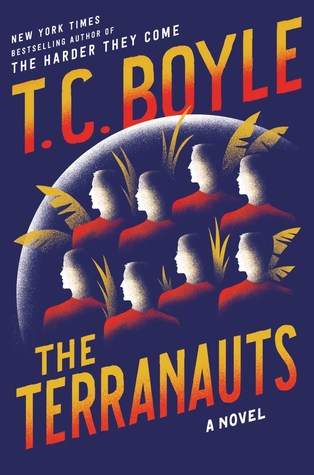 The Terranauts by T. Coraghessan Boyle