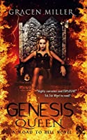 Genesis Queen (Road to Hell series #3)